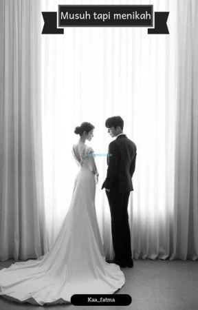 musuh tapi menikah  by kaa_fatma