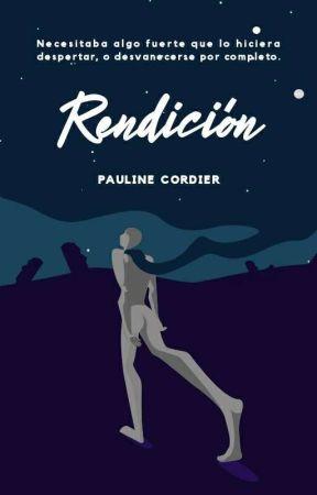 Rendición. by Pauline-Cordier
