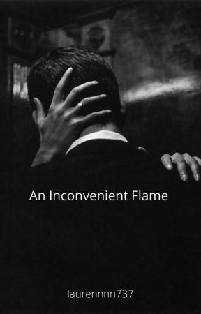 An Inconvenient Flame by laurennnn737