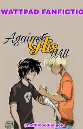 Against His Will | Solangelo | High School AU by mbcherrywrites_