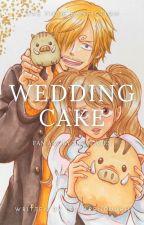 Wedding Cake (SANJI x PUDDING)   One Piece Fan Fiction by itskarenduuhh
