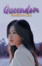 Queendom || M.SN (Fem reader) by Aguponym
