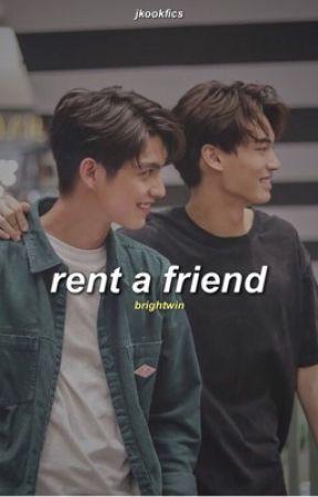 Rent a Friend||BrightWin (discontinued) by jkookfics