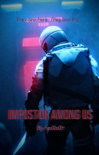 IMPOSTOR AMONG US || ???xreader cover