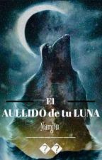 El AULLIDO DE TU LUNA by JeNyBaBySBAD