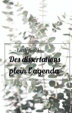 Des dissertations plein l'agenda by -_-Littlepeach-_-