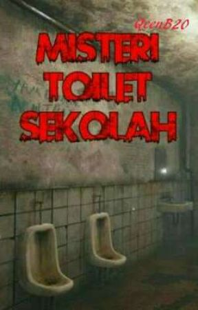 Misteri Toilet Sekolah by QeenB20