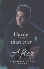 Harder Than Ever After [H. Scott] by kirapaynex