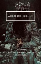 ꧁| where do I belong |꧂ by jxanmalfoy