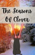 The Seasons Of Clover by Crazy_Clover_Cat