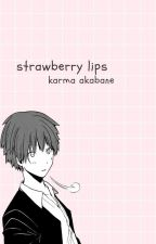 strawberry lips | a.k ✓ by misakidoodles