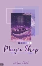 MAGIC SHOP covers by _Mono_Child_