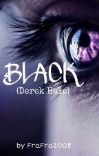 Black - Teen Wolf {Derek Hale} -SOSPESA- di FraFra2008