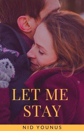 LET ME STAY by nid_unus
