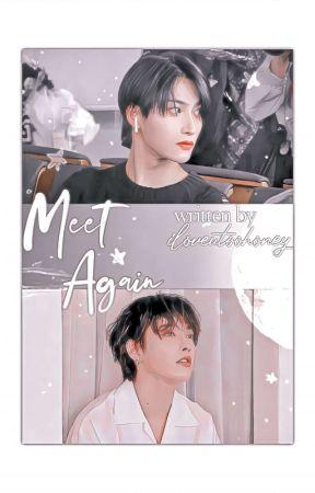 Meet Again by iloveutoohoney