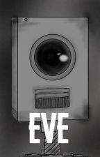EVE by Kihitakamy