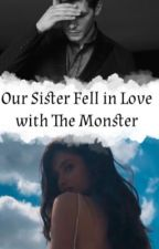 Our sister fell in love with the monster by JulinkaGaiov