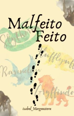 Malfeito Feito by isabel_Morgenstern
