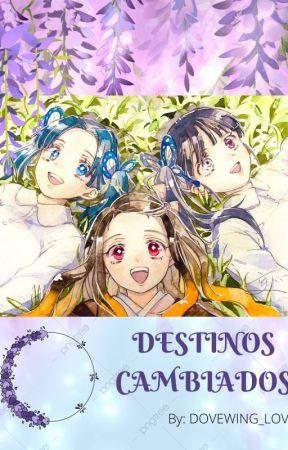 KIMETSU NO YAIBA: DESTINOS CAMBIADOS by Dovewing_Love