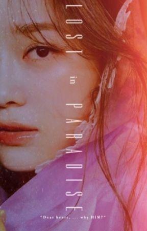 LOST IN PARADISE by dear412