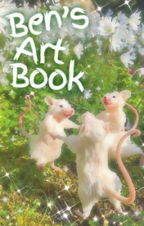 Ben's Art Book by yourfrenben