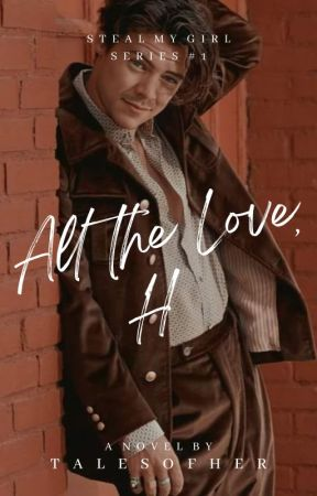 All the Love, H | ✓ by talesofher