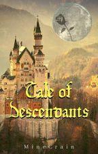 Tale Of Descendants by MineCrain