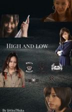 High and low (COMPLETED) by littlez78aka