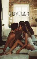 A New Chance by read_s
