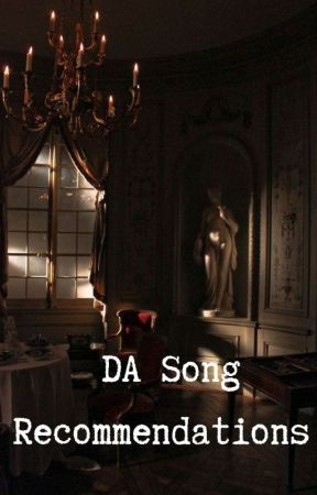 DA Song Recommendations  by darkacademia_com