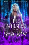 WHISPERS T2 The Whisper of my shadow [Terminée] cover