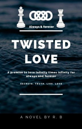 Twisted Love by StoryWriter189