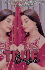 TRUE LOVE😚 ↞𝐎𝐍𝐆𝐎𝐈𝐍𝐆↠ 𝗌𝗂𝖽𝗇𝖾𝖾𝗍 𝖿𝖿  by RiddhixSidneet