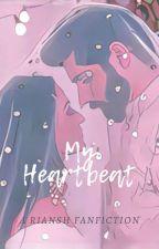 My Heartbeat : Riansh Os by poco_03
