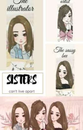 SISTERS can't live apart by SukritiJain10