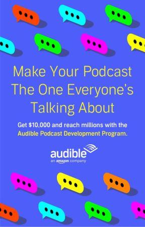 The Audible Podcast Development Program by Audible