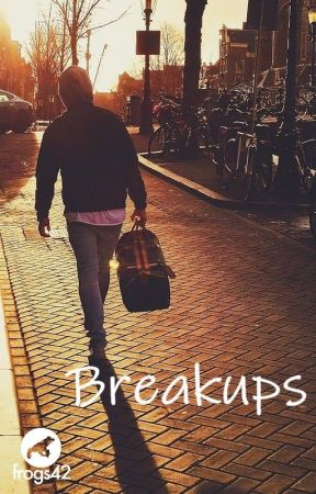 Breakups by frogs42