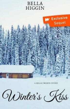 Winter's Kiss (Belle Morte Book 4.2) by Bella_Higgin