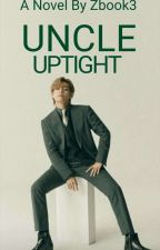 Uncle Uptight  》Taekook《 by Zbook3