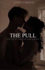 The Pull | BGWB by lonelyxbitch