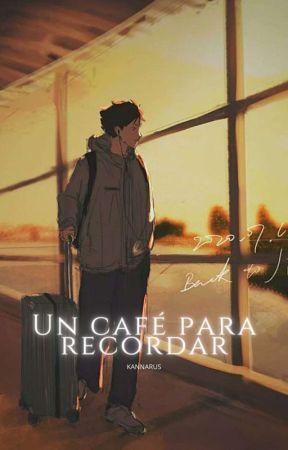 UN CAFÉ PARA RECORDAR || HAIKYUU ONE-SHOT by kannarus