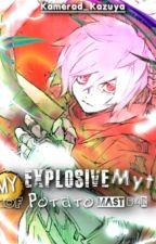 The Explosive Myth of The Potato Master (ENGLISH) by Kamerad_Kazuya