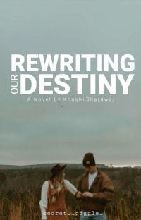 Rewriting Our Destiny cover