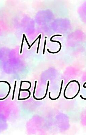 MiS DIBUJOS by xiomi0x