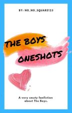 The Boys || oneshots✔ by no_no_square123