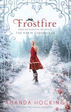 Frostfire (Kanin Chronicles #1) by AmandaHocking