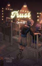 Trust; A Sokeefe Circus AU by Ari-KA