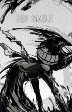 ~His smile~ Ink Bendy x (your gender) reader. by Snowtime_foxy