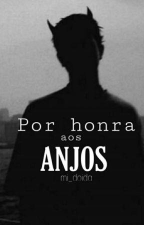 Por Honra Aos Anjos by mi_doida