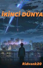 İKİNCİ DÜNYA by Ridvank20